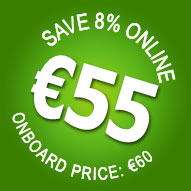 8% OFF! Online only. Book now for only €55 - Save €5!